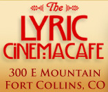 The Lyric Cinemacafe of Fort collins co
